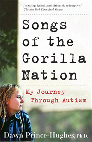 9781400082155: Songs of the Gorilla Nation: My Journey Through Autism