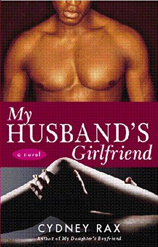 9781400082193: My Husband's Girlfriend: A Novel