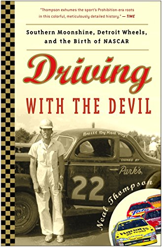 9781400082261: Driving with the Devil: Southern Moonshine, Detroit Wheels, and the Birth of NASCAR