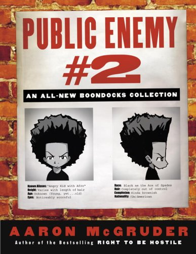 Public Enemy #2: An All-New Boondocks Collection (1400082587) by Aaron McGruder