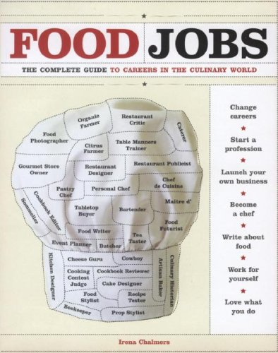 9781400082599: Food Jobs: The Complete Guide to Careers in the Culinary World