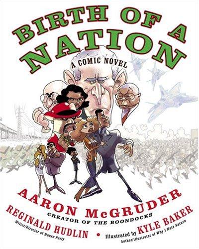 9781400083169: Birth of a Nation: A Comic Novel