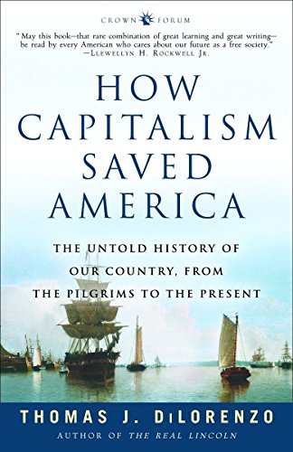 9781400083312: How Capitalism Saved America: The Untold History of Our Country, from the Pilgrims to the Present