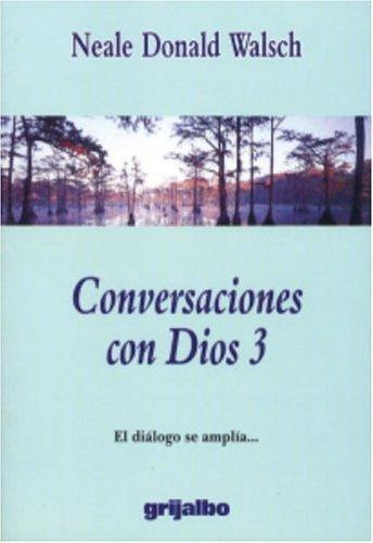 9781400084685: Conversaciones Con Dios: El Dialogo Se Amplia...