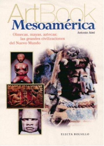 Mesoamerica (Spanish Edition): Aimi, Antonio