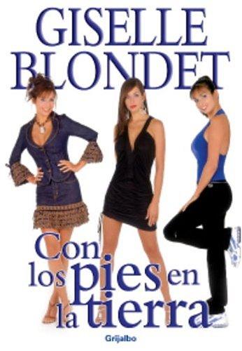 9781400084777: Con los pies en la tierra (Spanish Edition)