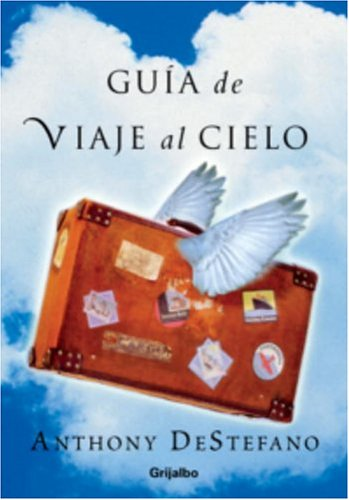 9781400084876: Guia de Viaje al Cielo (Spanish Edition)