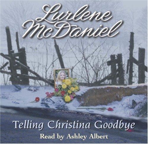 9781400085453: Telling Christina Goodbye