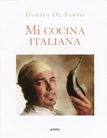 9781400087754: Mi Cocina Italiana (Spanish Edition)