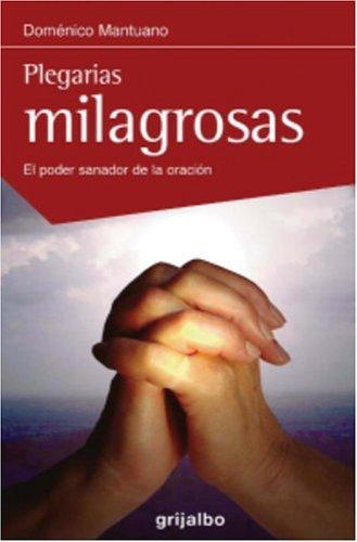 Plegarias milagrosas (Spanish Edition): Mantuano, Domenico
