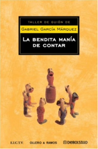 9781400092949: Bendita manía de contar cuentos (Spanish Edition)