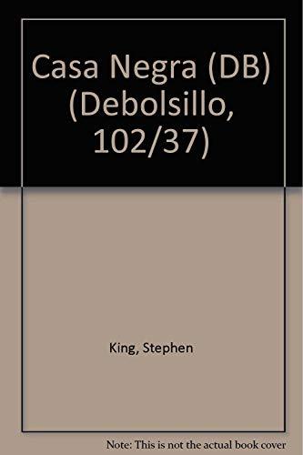 9781400092994: Casa Negra (DB) (Debolsillo, 102/37) (Spanish Edition)