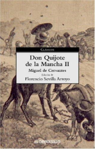 Don Quijote de la Mancha (II) (Spanish: De Cervantes Saavedra,