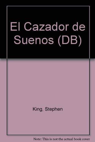 9781400093021: El Cazador De Suenos / Dreamcatcher