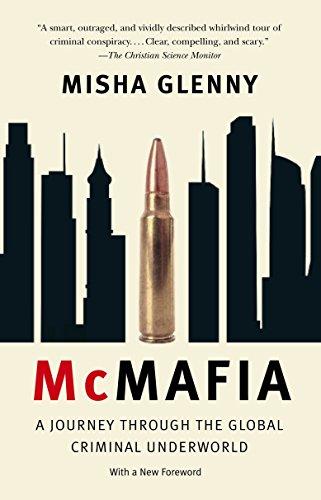 9781400095124: McMafia: A Journey Through the Global Criminal Underworld