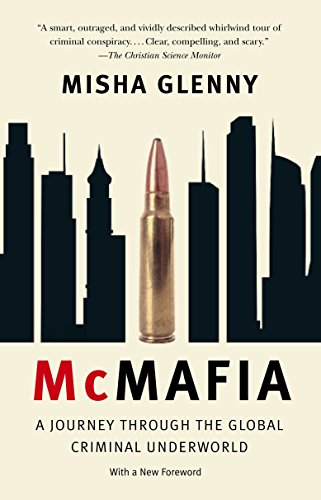 9781400095124: McMafia: A Journey Through the Global Criminal Underworld