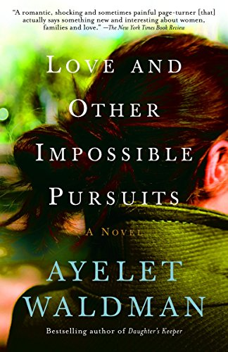 Love and Other Impossible Pursuits (1400095131) by Waldman, Ayelet