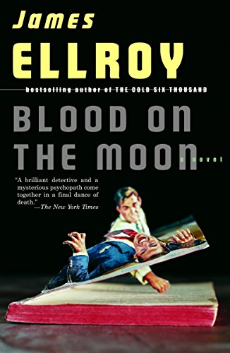 Blood on the Moon (Vintage): Ellroy, James