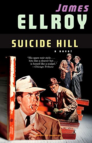 Suicide Hill: Ellroy, James