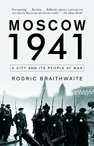9781400095452: Moscow 1941: A City and Its People at War