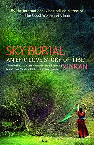 9781400095643: Sky Burial: An Epic Love Story of Tibet