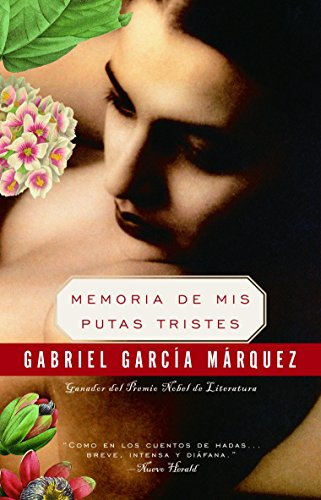 Memoria de mis putas tristes: Gabriel Garcia Marquez