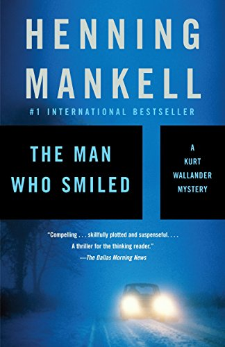 9781400095834: The Man Who Smiled: A Kurt Wallander Mystery (4) (Vintage Crime/Black Lizard)