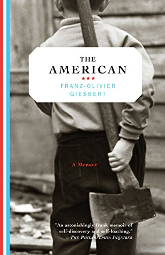 The American (1400095859) by Giesbert, Franz-Olivier