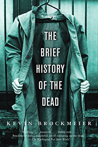 9781400095957: The Brief History of the Dead (Vintage Contemporaries)