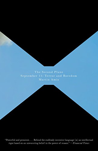 9781400096008: The Second Plane: September 11: Terror and Boredom (Vintage International)