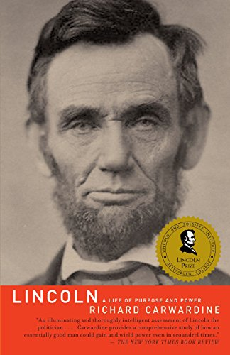 9781400096022: Lincoln: A Life of Purpose and Power