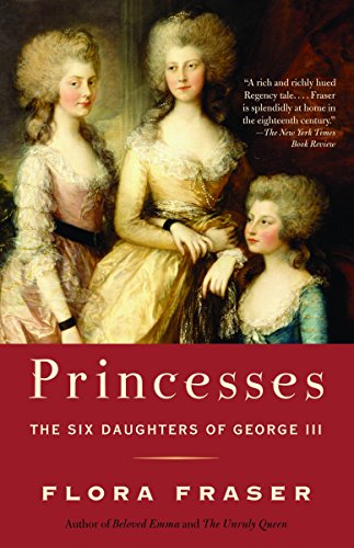 9781400096695: Princesses: The Six Daughters of George III