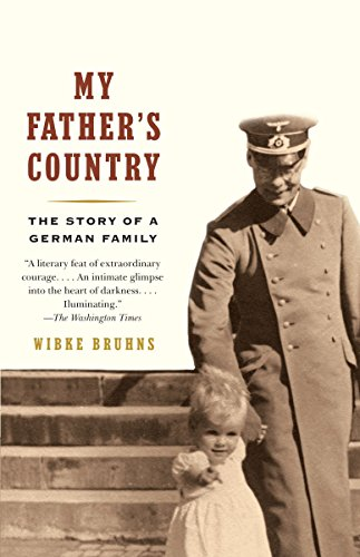 My Father's Country: The Story of a German Family: Bruhns, Wibke