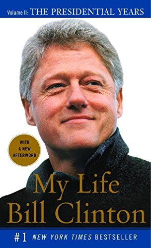 My Life: The Presidential Years Vol. II (Vintage): Bill Clinton