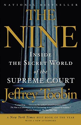 9781400096794: The Nine: Inside the Secret World of the Supreme Court