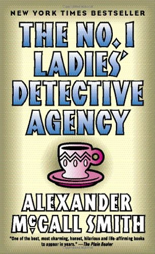 9781400096886: The No. 1 Ladies' Detective Agency