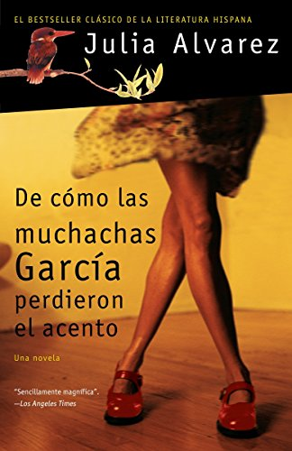 9781400096947: De cómo las muchachas García perdieron el acento (Spanish Edition)