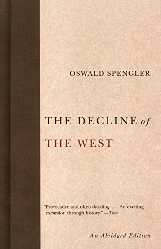 9781400097005: The Decline of the West (Abridged)