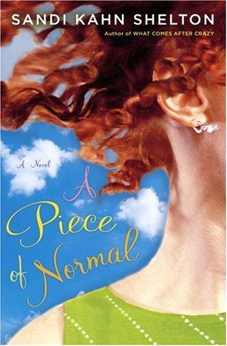 9781400097319: A Piece of Normal: A Novel