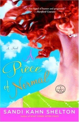 9781400097326: A Piece of Normal: A Novel