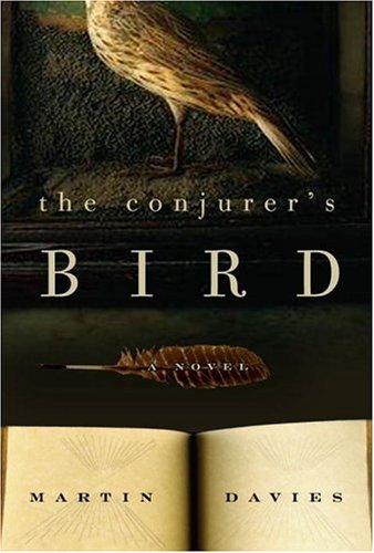 9781400097333: The Conjurer's Bird: A Novel