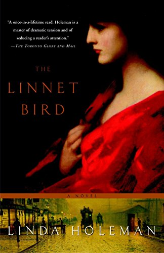 The Linnet Bird: A Novel: Linda Holeman