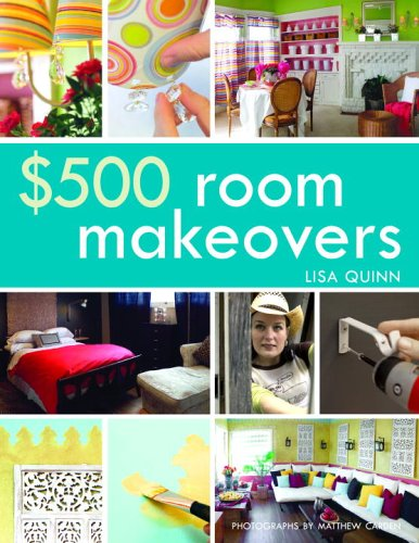 500 Room Makeovers: Lisa Quinn