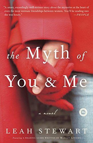 The Myth Of You & Me: Stewart, Leah; Leah