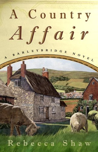9781400098200: A Country Affair: A Barleybridge Novel (Barleybridge Novels)