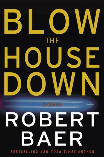 9781400098354: Blow the House Down: A Novel