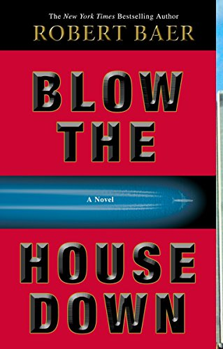 9781400098361: Blow the House Down