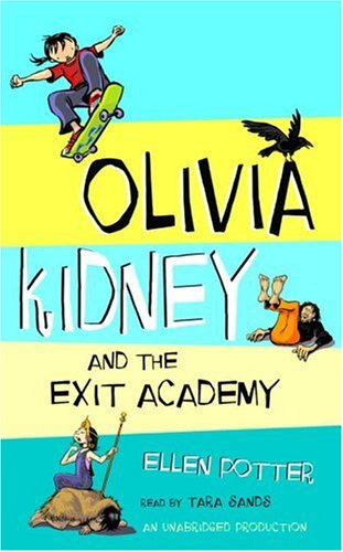 9781400099146: Olivia Kidney and the Exit Academy