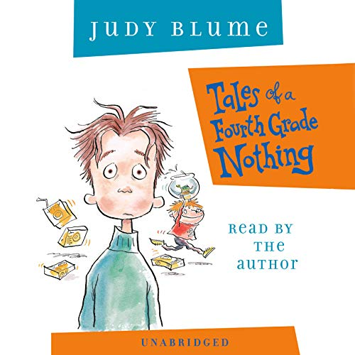 Tales of a Fourth Grade Nothing (The Fudge Seres) (1400099188) by Blume, Judy