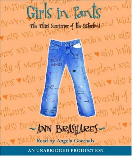 9781400099436: Girls in Pants: The Third Summer of the Sisterhood (Sisterhood of the Traveling Pants)